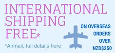 International Free Shipping by Airmail for orders over NZD250